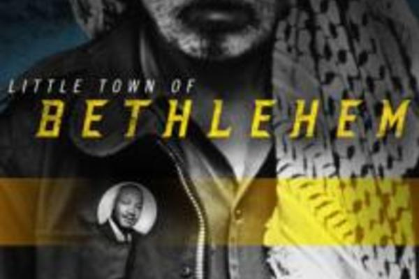 Film Highlights Nonviolence in Bethlehem