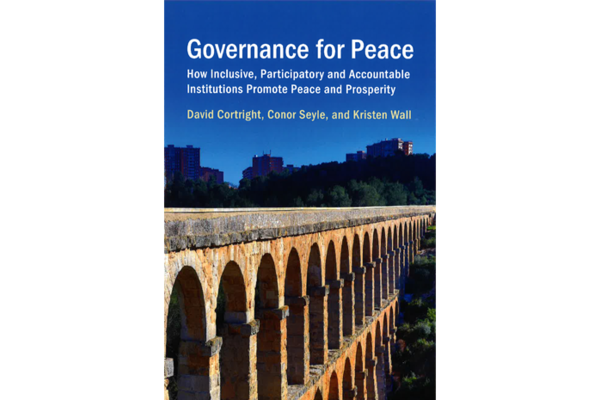 New Book Analyzes the Dimensions of Governance that Prevent Armed Conflict and Foster Sustainable Peace