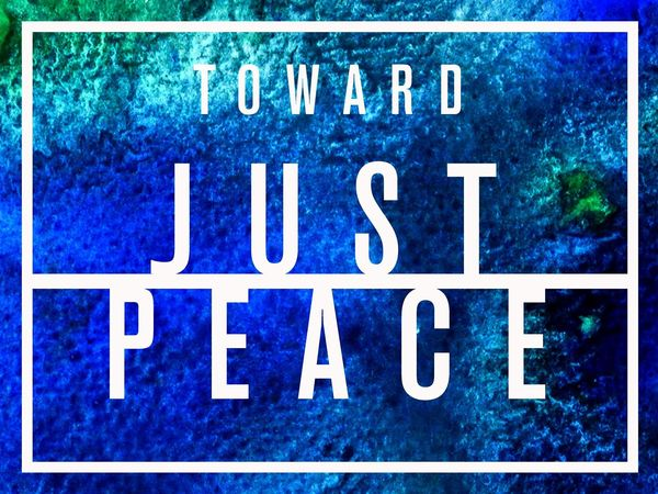 Toward Just Peace