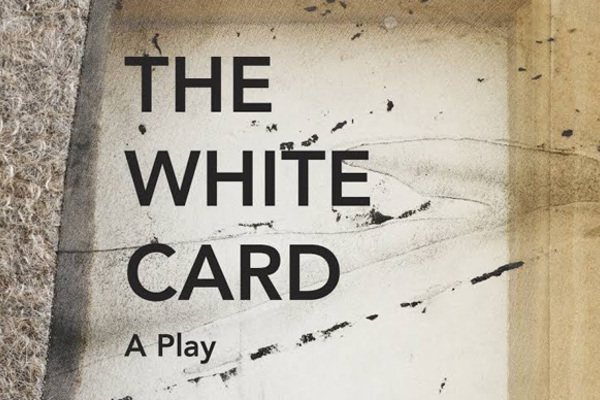 The White Card: A Dramatic Reading of the New Play by Claudia Rankine