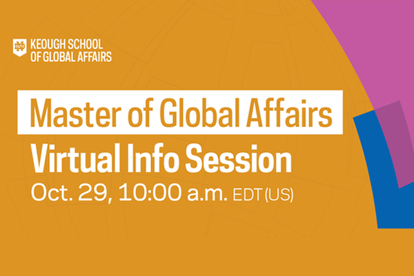Master of Global Affairs Virtual Information Session