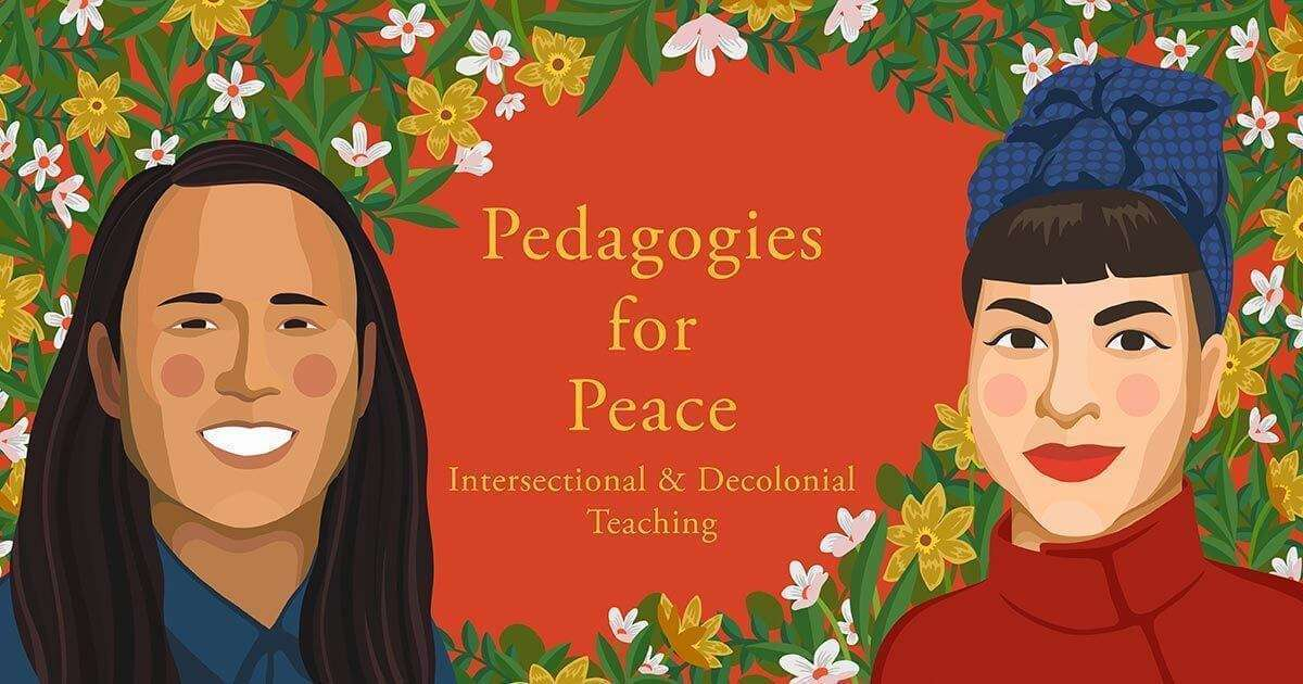 Pedagogies of Peace Graphic of two women in front of flowers